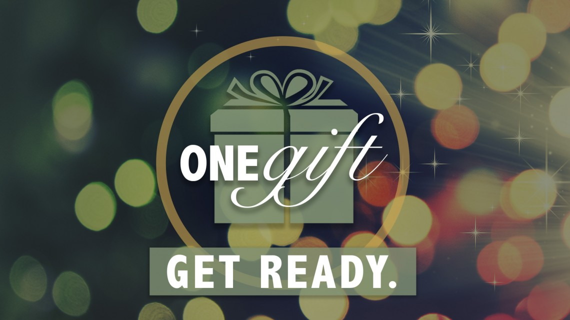 ONE Gift: Get Ready!