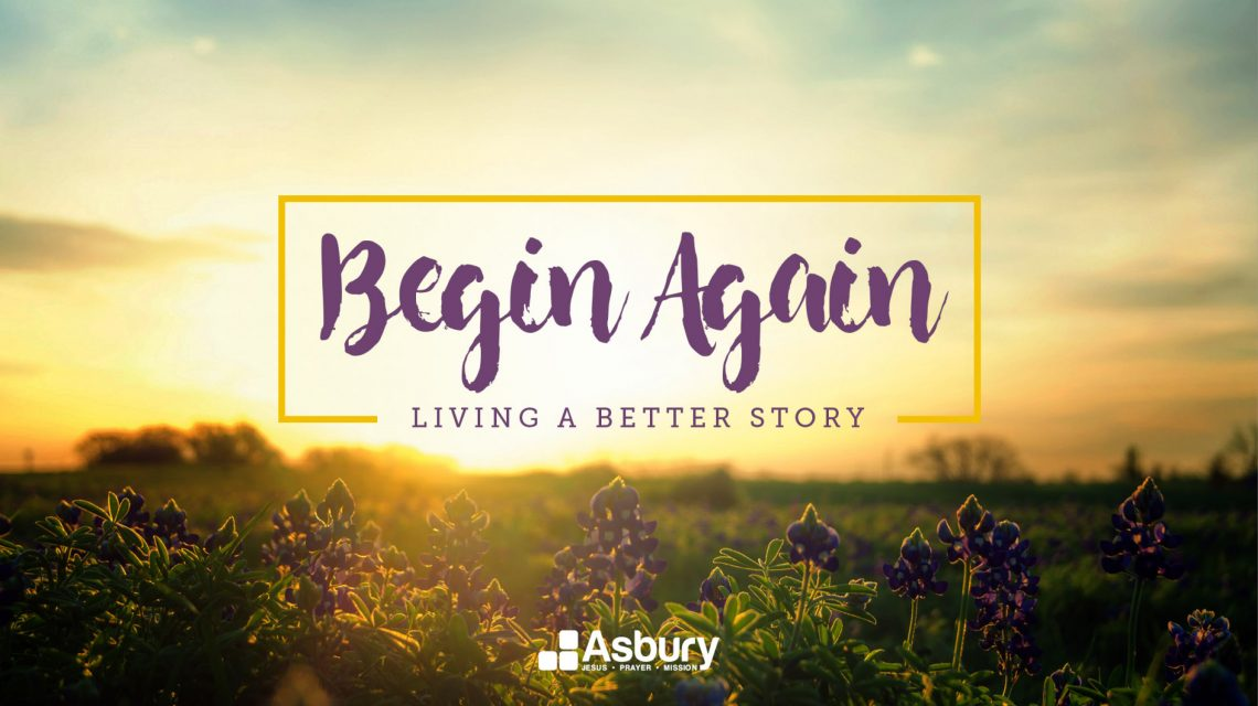 BEGIN AGAIN - Be Filled
