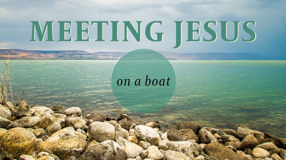 Meeting Jesus - On A Boat